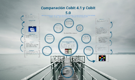 Copy of COBIT 4.1 Y COBIT 5.0