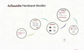 Aufbaureihe Handstand-Abrollen