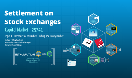 Settlement on Stock Exchanges