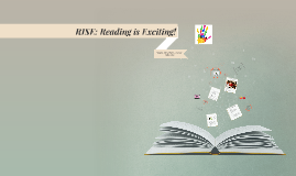 RISE: Reading is Exciting