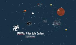 JANOVIA: A New Solar System