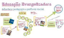 Educação Evangelizadora - Unidade em Pastoral