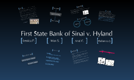 Copy of Copy of Copy of First State Bank of Sinai v. Hyland