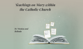 Teachings on Mary within the Catholic Church