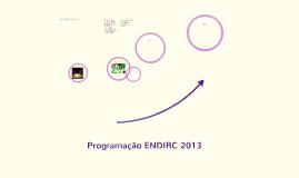 Programação ENDIRC 2013