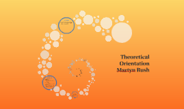 Theoretical Orientation