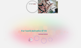 For Youth Initiative (FYI)