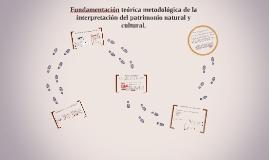 Fundamentación teórica metodológica de la interpretación del