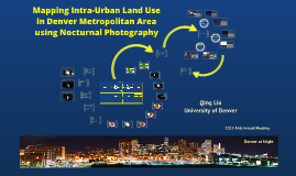 Mapping Intra-Urban Land Use in Metropolitan Denver Area using Nocturnal Photography