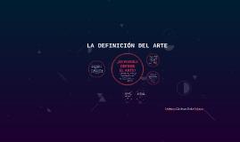 LA DEFINICIÓN DEL ARTE