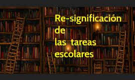 """""""Re-significación de las tareas escolares""""  Estrategia"""
