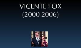 Sexenios: Vicente Fox