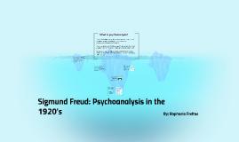 Sigmund Freud Psychoanalysis in the 1920's