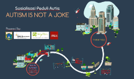 Sosialisasi Peduli Autis: Autism is not a joke