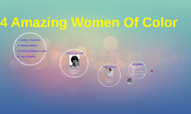 4 Amazing Women Of Color