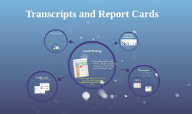 Transcripts and Report Cards