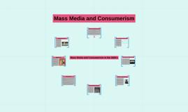 Mass Media and Consumerism