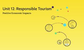 Unit 12: (3) Responsible Tourism