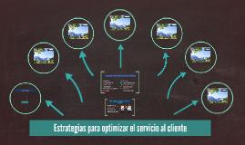 Estrategias para optimizar el servicio al cliente 