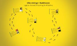 Copy of Ulike retninger i Buddhismen