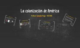 Colinización de América: autoridades y sistema comercial