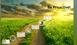 Copy of Be Proactive!
