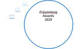 Frisenborg Awards