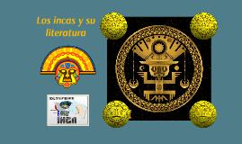 Los incas y su literatura