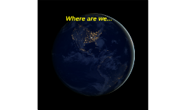 Where we are...